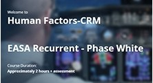 Human Factors / CRM EASA Recurrent Phase White (2020)