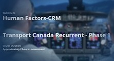 Human Factors - CRM Transport Canada Recurrent - Phase One